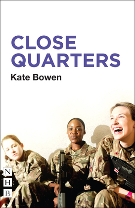 Close Quarters (NHB Modern Plays)