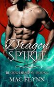 Dragon Spirit: Blood Dragon, Book 2 (Vampire Dragon Shifter Romance)