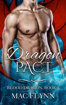 Dragon Pact: Blood Dragon, Book 1 (Vampire Dragon Shifter Romance)
