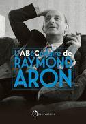 ABÉCÉDAIRE RAYMOND ARON