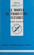 Le modèle de production flexible