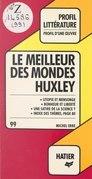 Le meilleur des mondes, Huxley