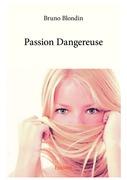Passion Dangereuse