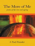 The More of Me: Poems of Life, Love and Ageing