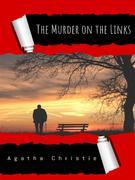 Murder on the Links: A Hercule Poirot Mystery (Hercule Poirot series Book 2)