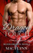 Dragon Touch: Blood Dragon, Book 4 (Vampire Dragon Shifter Romance)