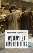 Typographes et gens de lettres