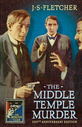The Middle Temple Murder (Detective Club Crime Classics)