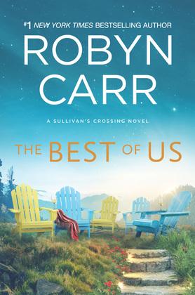 The Best Of Us (Sullivan's Crossing, Book 4)