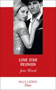 Lone Star Reunion (Mills & Boon Desire) (Texas Cattleman's Club: Bachelor Auction, Book 6)