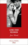 Lone Star Reunion (Mills & Boon Desire) (Texas Cattleman's Club: Bachelor Auction, Book 6)