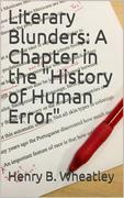 """Literary Blunders: A Chapter in the """"History of Human Error"""""""