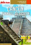 CANCÚN - YUCATÁN 2019 Carnet Petit Futé