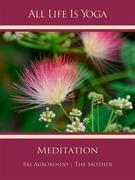 All Life Is Yoga: Meditation