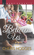 The Heat Between Us (Mills & Boon Kimani) (Southern Loving, Book 2)