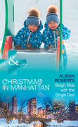 Sleigh Ride With The Single Dad (Mills & Boon Medical) (Christmas in Manhattan, Book 1)