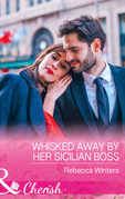 Whisked Away By Her Sicilian Boss (Mills & Boon Cherish) (The Billionaire's Club, Book 3)