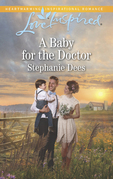 A Baby For The Doctor (Mills & Boon Love Inspired) (Family Blessings, Book 2)