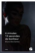 6 minutes 13 secondes de bonheur