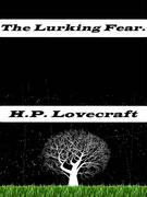 The Lurking Fear.