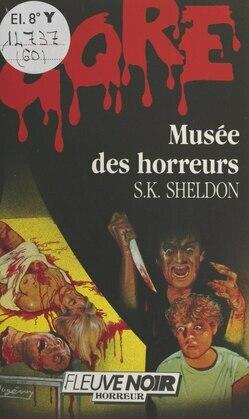 Musée des horreurs