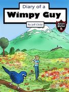 Diary of a Wimpy Guy