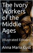 The Ivory Workers of the Middle Ages