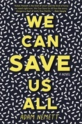 We Can Save Us All