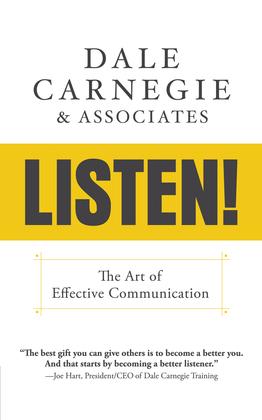 Listen!:  The Art of Effective Communication
