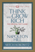 Think and Grow Rich (Condensed Classics)