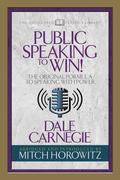 Public Speaking to Win (Condensed Classics)