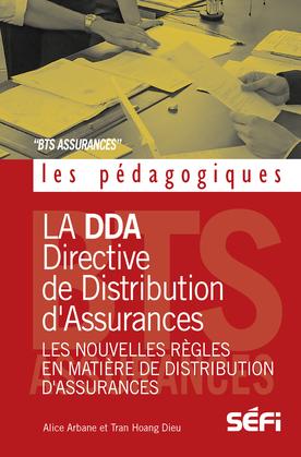 La DDA et les nouvelles règles en matiere de distribution d' assurances