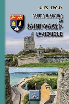 Petite Histoire de Saint-Vaast-la-Hougue