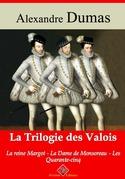 Trilogie des Valois : les 3 tomes | Edition intégrale et augmentée