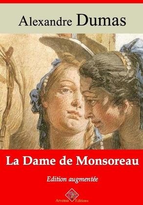 La Dame de Monsoreau   Edition intégrale et augmentée