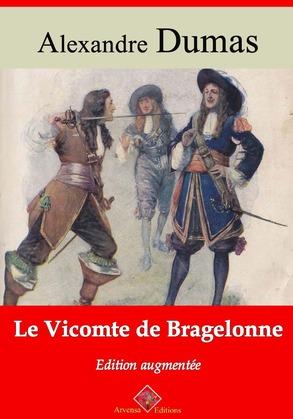 Le vicomte de Bragelonne | Edition intégrale et augmentée