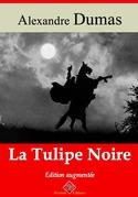 La Tulipe noire | Edition intégrale et augmentée