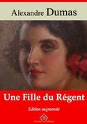 Une Fille du Régent | Edition intégrale et augmentée