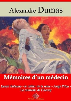 Mémoires d'un médecin : Joseph Balsamo, le collier de la reine, Ange Pitou, la comtesse de Charny | Edition intégrale et augmentée