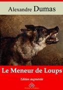 Le Meneur de Loups | Edition intégrale et augmentée