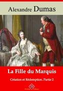 La Fille du Marquis (Création et Rédemption partie II) | Edition intégrale et augmentée