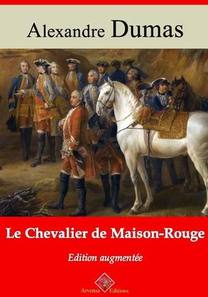 Le Chevalier de Maison-Rouge | Edition intégrale et augmentée