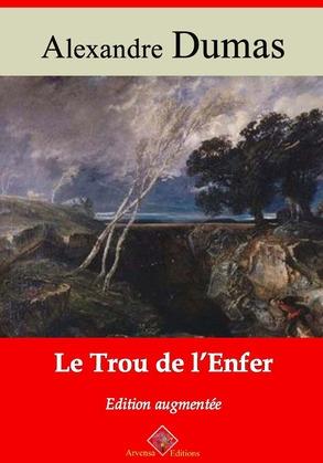 Le Trou de l'Enfer   Edition intégrale et augmentée