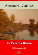 Le père La Ruine | Edition intégrale et augmentée