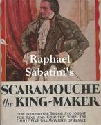 Scaramouche the King-Maker