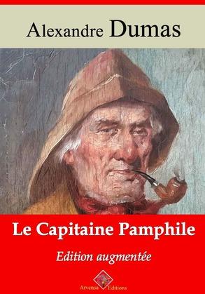 Le Capitaine Pamphile | Edition intégrale et augmentée