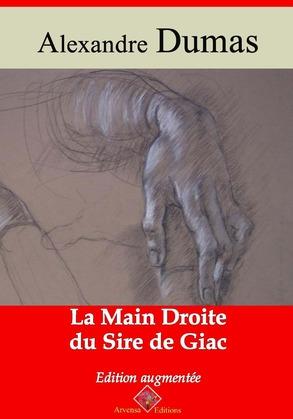 La main droite du Sire de Giac   Edition intégrale et augmentée