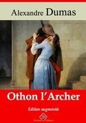 Othon l'archer | Edition intégrale et augmentée