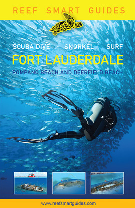 Reef Smart Guides Florida: Fort Lauderdale, Pompano Beach and Deerfield Beach