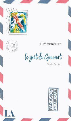 Le goût du Goncourt